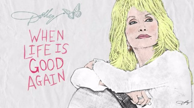 Dolly Parton releases new song 'When Life is Good Again'