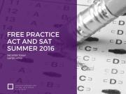 Practice ACT and SAT Test Dates: Summer 2016