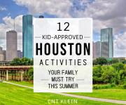 12 Kid-approved Houston Activities Your Family Must Try This Summer
