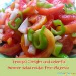 Trempo: Refreshing Summer Salad Recipe from Majorca Island