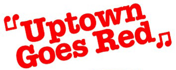 Uptown Goes Red
