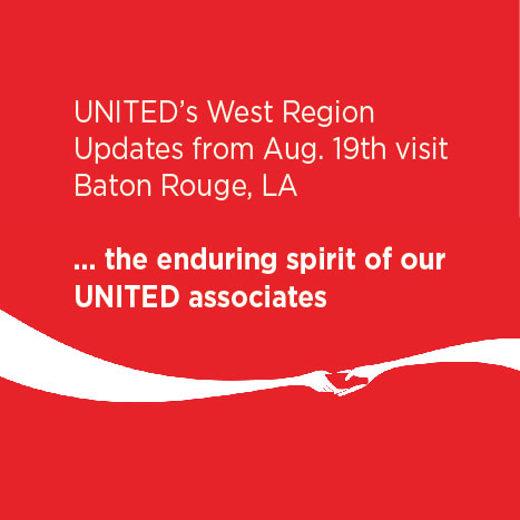 Louisiana Flooding, Baton Rouge, Coca-Cola UNITED, Relief, associates, employees, updates