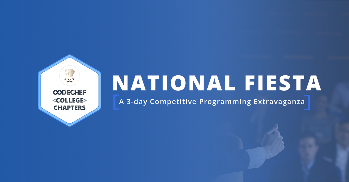 The Competitive Programming Extravaganza That Was The National Fiesta!