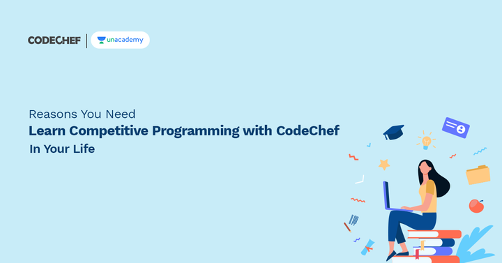 """Reasons You Need """"Learn Competitive Programming With CodeChef"""" In Your Life!"""