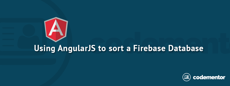 Using AngularJS to sort a Firebase Database Full of Objects
