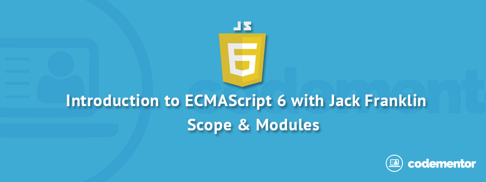 Introduction to ES6, Part 3: Modules, Generators, and Using