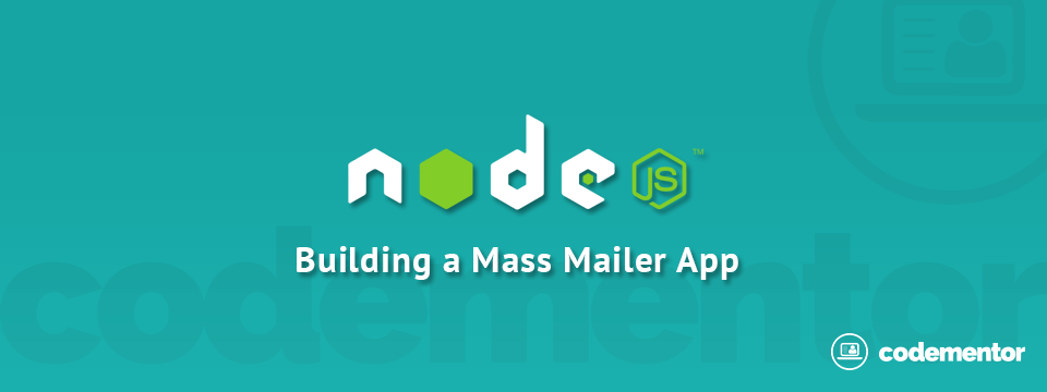 Node js Async Tutorial: Building a Mass Mailer | Codementor