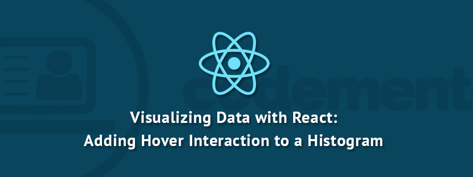 Visualizing Data in React js: Cross-Filtering & Adding Mouse