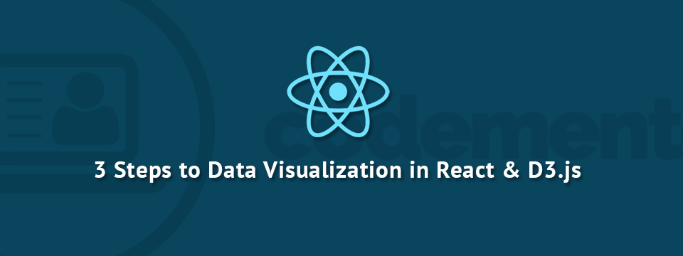 3 Steps to Scalable Data Visualization in React js & D3 js