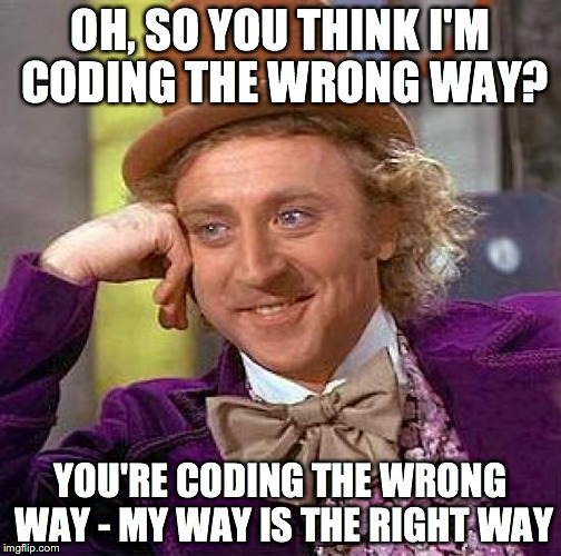 wonka are you a bad developer? take this quiz to find out! codementor,I Don T Always Test My Code Meme