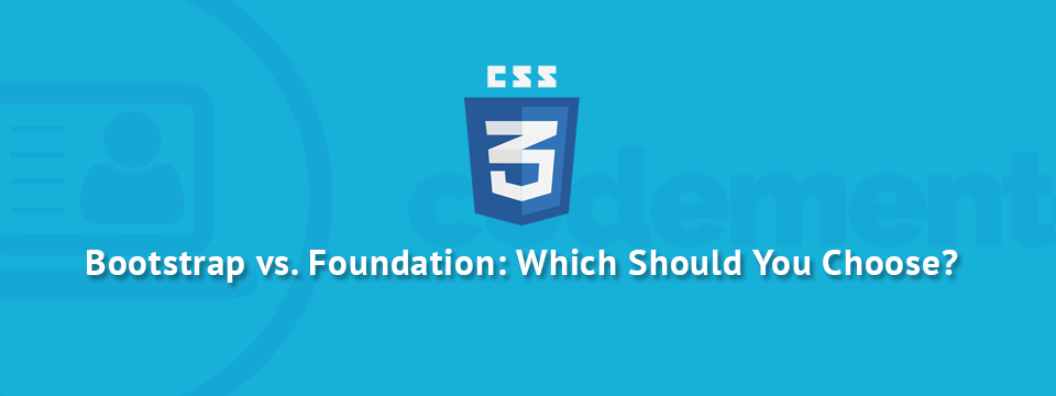 Bootstrap 3 vs  Foundation 5: Which Front-end Framework