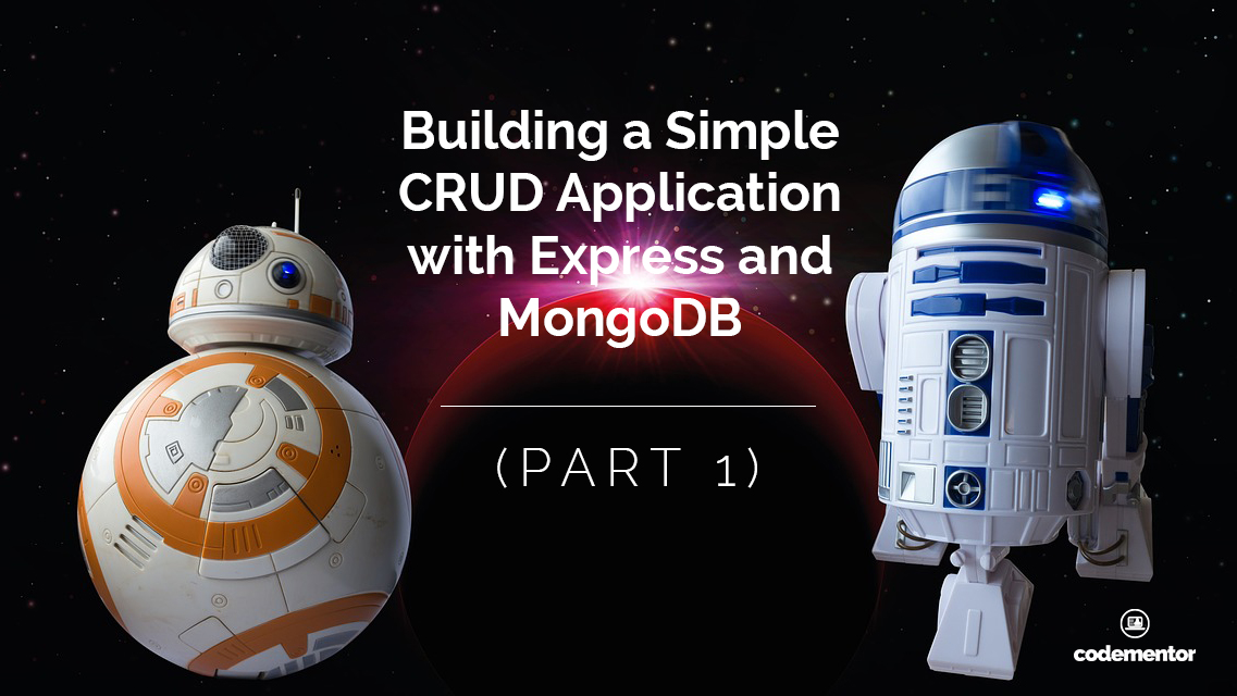 Building a Simple CRUD Application with Express and MongoDB (Part 1)