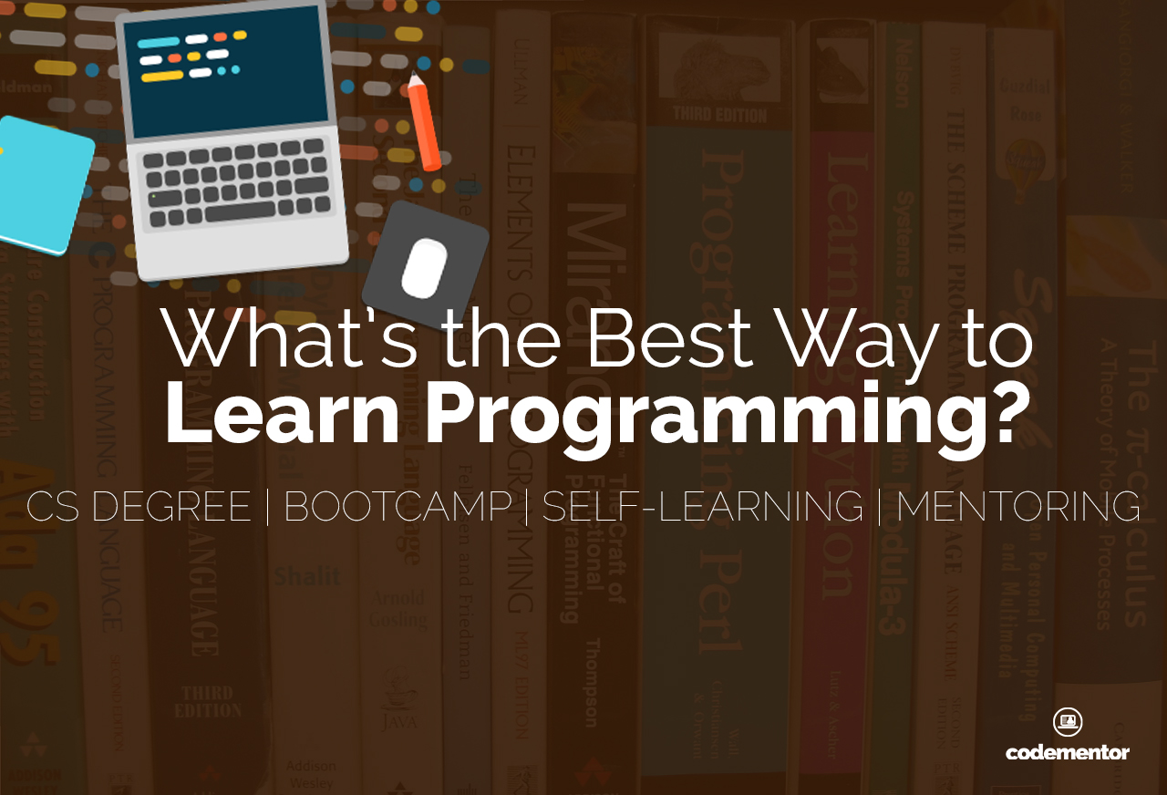 What's the Best Way to Learn Programming?