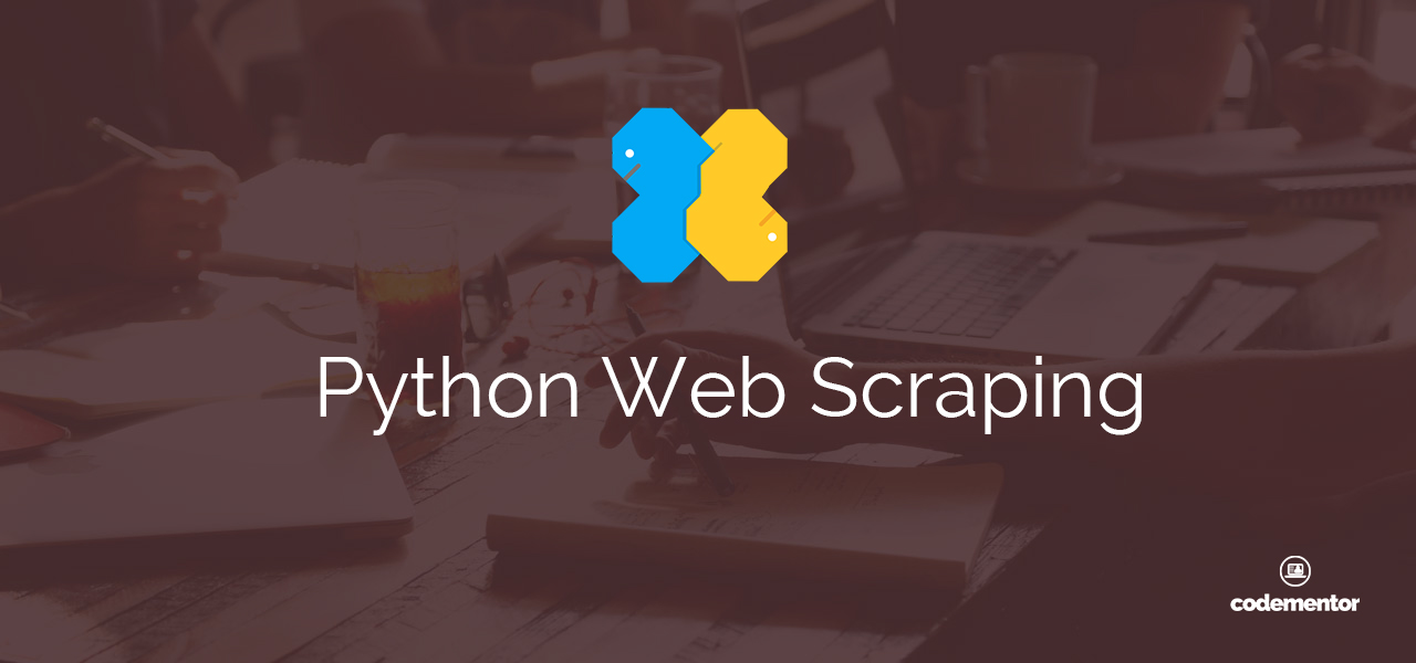Python Web Scraping using Beautiful Soup | Codementor