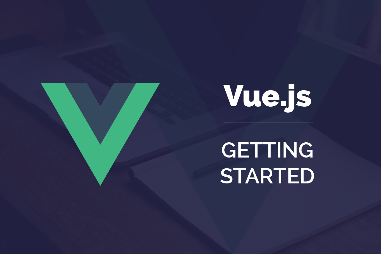 Getting Started with Vue.js: Why Use it?
