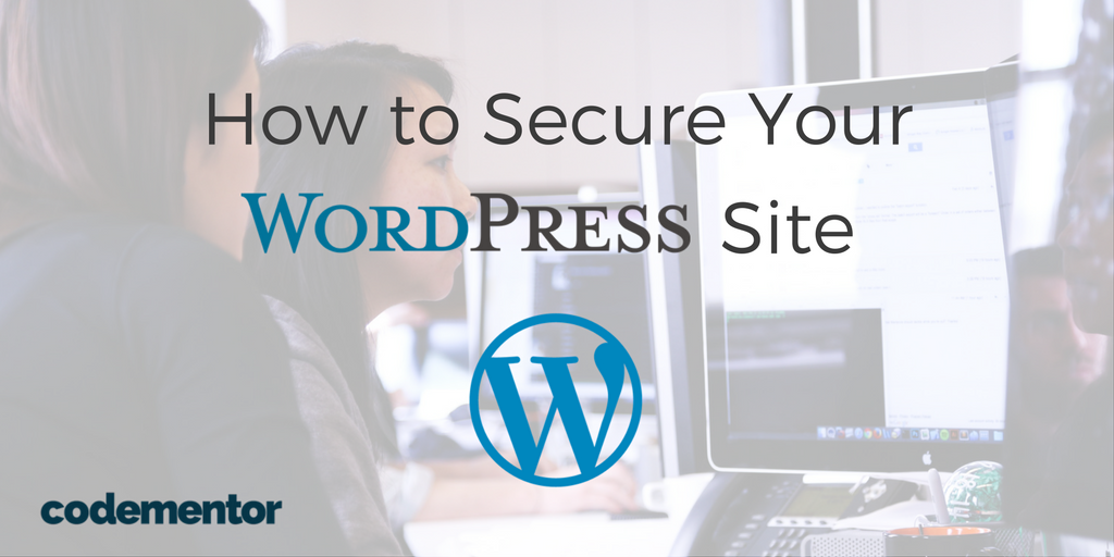 How to Secure Your WordPress Site- CodementorHow to Secure Your WordPress Site- Codementor - 웹