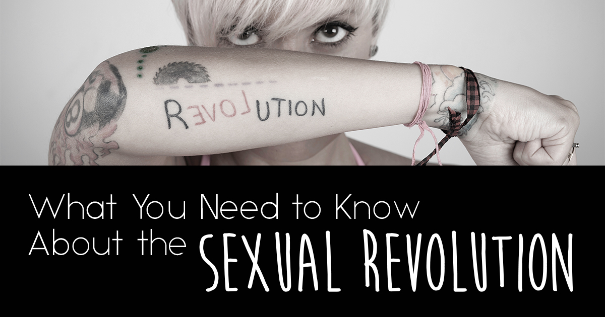 What You Need To Know About The Sexual Revolution - Life -6472