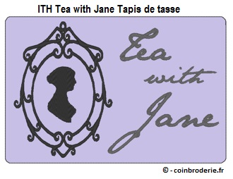 20170524 - ITH Tea with Jane Tapis de tasse - coinbroderie.fr