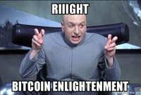 Riiight bitcoin enlightenment thumbnail