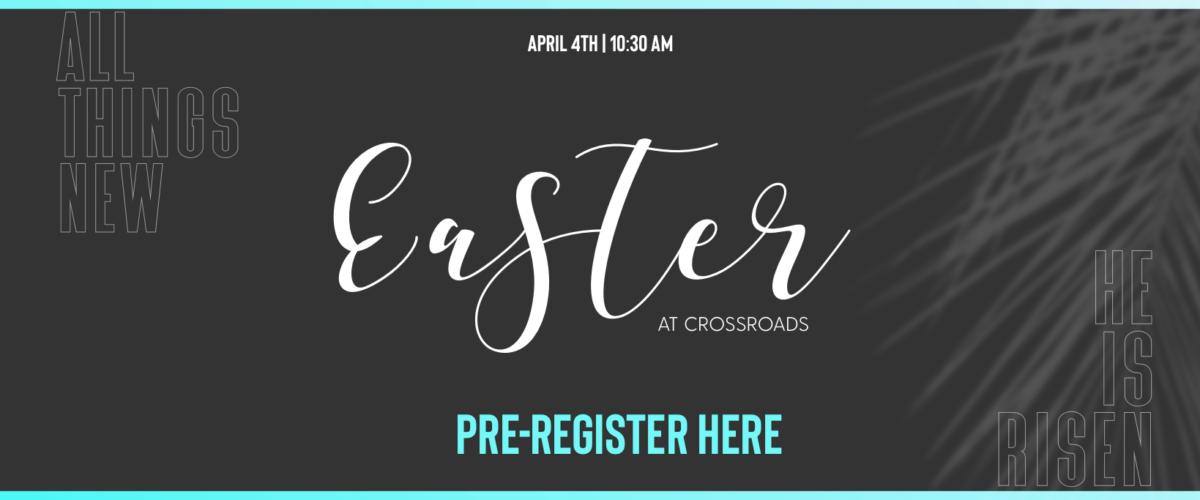 Easter Registration