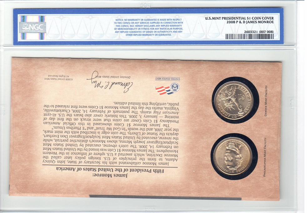 2008 P /& D US Mint Presidential JAMES MONROE First Day of Mintage NGC MS 65