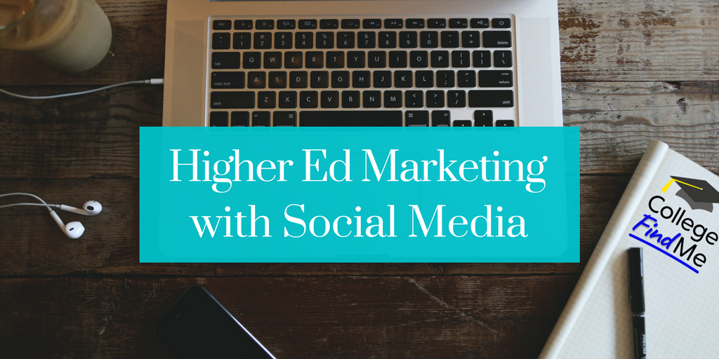 HigherEd Marketing with Social Media