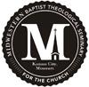 Midwestern Baptist Theological Seminary Kansas City, MO