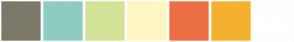 Color Scheme with #7C786A #8DCDC1 #D3E397 #FFF5C3 #EB6E44 #F4B12F #FFFFFF