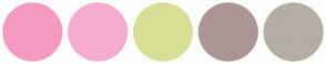 Color Scheme with #F49AC0 #F6ACCF #D9DE95 #AB9695 #B5AEA4