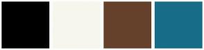 Color Scheme with #000001 #F7F6ED #65412C #176D88