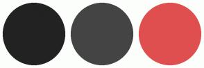 Color Scheme with #222222 #444444 #E04F4F