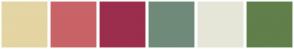 Color Scheme with #E4D5A3 #C86368 #9B2E4C #6F8A79 #E5E6D8 #607F4B