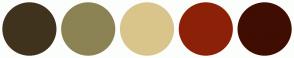 Color Scheme with #40331D #8C8354 #D9C58B #8C2108 #400D02