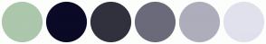Color Scheme with #ACC7AC #0A0A27 #31313E #6A6A7A #ADADBC #E1E1ED