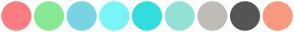 Color Scheme with #F97D81 #89E894 #78D5E3 #7AF5F5 #34DDDD #93E2D5 #C0BCB6 #555555 #F89A7E