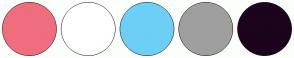 Color Scheme with #F06D7D #FFFFFF #6DCFF5 #A09FA0 #1B041C