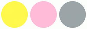 Color Scheme with #FFF84D #FFBCD9 #9BA5A8
