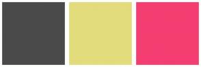 Color Scheme with #4A4A4A #E2DC7C #F43E71