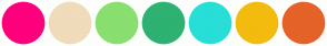 Color Scheme with #FF007C #F0DBBA #89DF6F #2DB272 #27DFD7 #F4BB0F #E56228