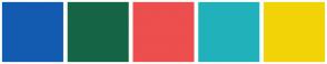 Color Scheme with #135BB1 #156546 #ED4E4E #20B1BB #F2D308