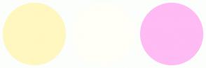 Color Scheme with #FFF7BF #FFFFF7 #FFBBF3