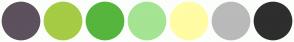 Color Scheme with #5C515C #A6CB45 #56B53D #A4E493 #FFFCA4 #BABABA #2E2E2E
