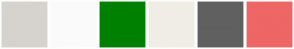Color Scheme with #D6D3CE #FAFAFA #008000 #F0EDE7 #606060 #EF6666