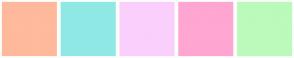 Color Scheme with #FFB99C #90E8E4 #FACFFC #FFA6D2 #BBFABB