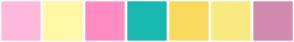Color Scheme with #FFB9DB #FFF7A6 #FE8CC3 #19B8B0 #FADA5E #F9EA80 #D28AAF