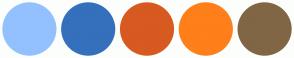 Color Scheme with #93C1FF #3570BC #D75A20 #FF7F1A #806645