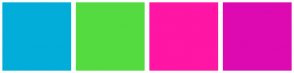 Color Scheme with #02ADD9 #54DB40 #FF16A5 #DD0AB1