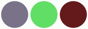 Color Scheme with #7A7289 #61DF65 #651A1A