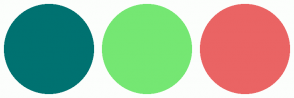 Color Scheme with #007271 #75E773 #EA6464