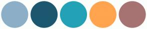 Color Scheme with #8CAFC7 #1B586F #23A2B6 #FFA44F #A77272